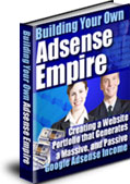 Adsense Empire - Create Passive Income With Adsense
