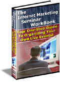 Internet Marketing Seminars Workbook - The Alternative Solution